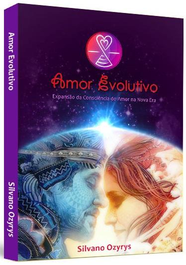 Práticas e Ferramentas de Apoio do Livro Amor Evolutivo